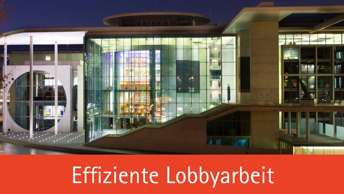 Effiziente Lobbyarbeit
